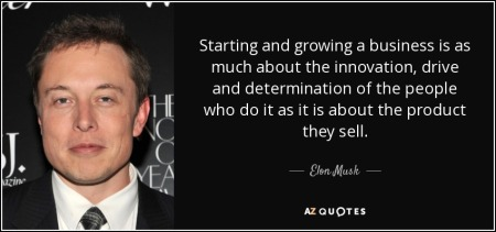 quote-starting-and-growing-a-business-is-as-much-about-the-innovation-drive-and-determination-elon-musk-70-56-70